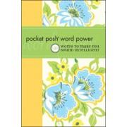 Pocket Posh Word Power: 120 Words to Make You Sound Intelligent by Wordnik