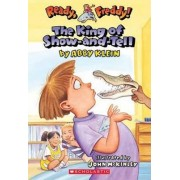 Ready, Freddy! #2: The King of Show-And-Tell by Abby Klein