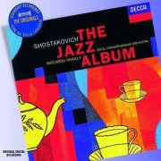 Riccardo Chailly, Royal Concert Orchestra - Shostakovich - The Jazz Album (0028947599838) (1 CD)