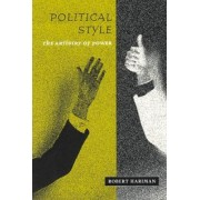 Political Style by Robert Hariman