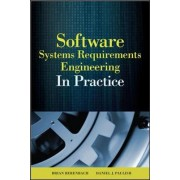 Software and Systems Requirements Engineering by Brian Berenbach