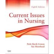 Current Issues In Nursing by Perle Slavik Cowen