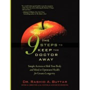 The 9 Steps to Keep the Doctor Away by Rashid A Buttar
