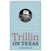 Trillin on Texas by Calvin Trillin