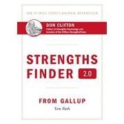 Rath Tom Strengths Finder 2.0: By the New York Times Bestselling Author of Wellbeing: A New and Upgraded Edition of the Online Test from Gallup's Now Discover Your Strengths