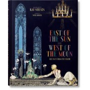 Kay Nielsen: East of the Sun and West of the Moon by Noel Daniel