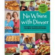 No Whine with Dinner by Liz Weiss