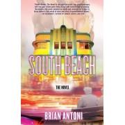 South Beach by Brian Antoni