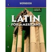 Glencoe Latin 2 Latin for Americans Workbook by McGraw-Hill/Glencoe