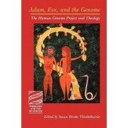 Adam, Eve and the Genome by Susan Brooks Thistlethwaite