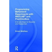 Programming Behavioral Experiments with MATLAB and PsychToolbox by Erman Misirlisoy