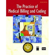 The Practice of Medical Billing and Coding by Inc. Icdc Publishing