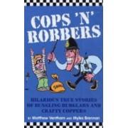 Cops 'n' Robbers by Matthew Ventham
