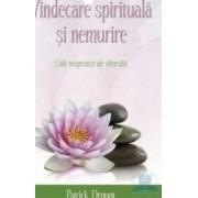 Vindecare spirituala si nemurire - Patrick Drout