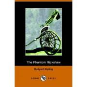 The Phantom Rickshaw and Other Ghost Stories by Rudyard Kipling