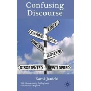 Confusing Discourse by Karol Janicki