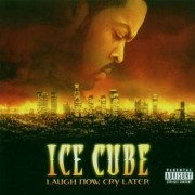 Ice Cube - Laugh Now, Cry Later (Explicit) (0094636731827) (1 CD)
