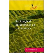 Reconceptualizing Social Policy: Sociological Perspectives on Contemporary Social Policy by Professor Amanda Coffey