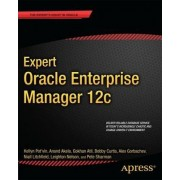 Expert Oracle Enterprise Manager 12c by Kellyn Pot'vin
