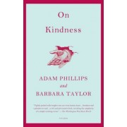 On Kindness by Adam Phillips