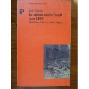 Le Spleen Contre L'oubli, Juin 1848 - Baudelaire, Flaubert, Heine, Herzen