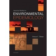 Statistical Methods in Environmental Epidemiology by Duncan C. Thomas