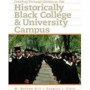 Creating Personal Success on the Historically Black College and University Campus by Douglas Fiore