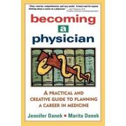 Becoming a Physician by Marita Danek