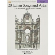 28 Italian Songs & Arias of the 17th and 18th Centuries - High Voice