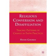 Religious Conversion and Disaffiliation 2010 by Henri Gooren