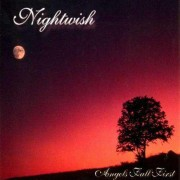 Nightwish - Angels Fall First (0602517449343) (1 CD)