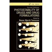 Photostability of Drugs and Drug Formulations by Hanne Hjorth Tonnesen