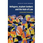 Refugees, Asylum Seekers and the Rule of Law by Susan Kneebone