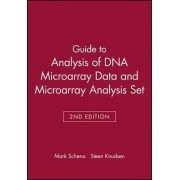 Guide to Analysis of DNA Microarray Data: AND Microarray Analysis by Mark Schena