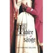 Iubire si sange - Catherine Delors