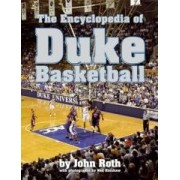 The Encyclopedia of Duke Basketball Roth John koszykówka