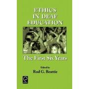 Ethics in Deaf Education by Rod G. Beattie