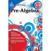 Pre-Algebra, Grade 4-5 by Carson-Dellosa Publishing