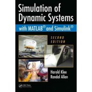 Simulation of Dynamic Systems with MATLAB and Simulink by Harold Klee