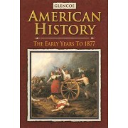 American History: The Early Years to 1877 by McGraw-Hill Education