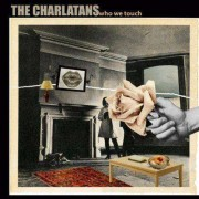 The Charlatans - Who We Touch (0711297492729) (1 CD)