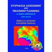 Dysphagia Assessment and Treatment Planning by Rebecca Leonard