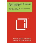 Contemporary Theories of Learning by Louis Peter Thorpe