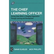 The Chief Learning Officer by Jack J. Phillips