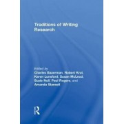 Traditions of Writing Research by Charles Bazerman
