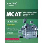 MCAT Critical Analysis and Reasoning Skills Review by Kaplan Test Prep