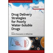 Drug Delivery Strategies for Poorly Water-Soluble Drugs by Dennis Douroumis