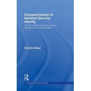 Europeanization of National Security Identity by Pernille Rieker