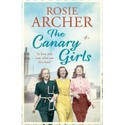 The Canary Girls: No. 2 by Rosie Archer