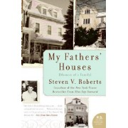 My Father's House: Memoir Of A Family by Steven Roberts